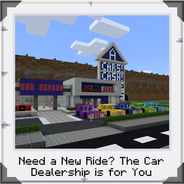A car dealership in Minecraft: Education Edition featuring several parked cars and a pointed tower with a sign reading